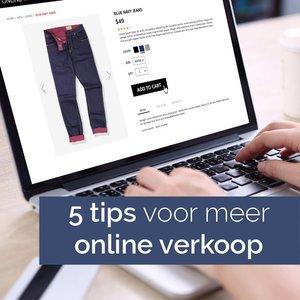 5 Tips voor meer online verkopen