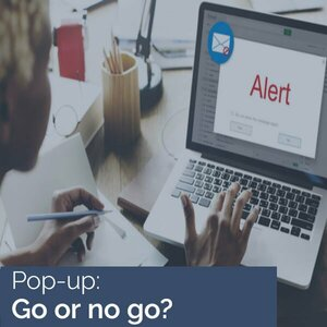 Een pop-up op je website? Go or no go?