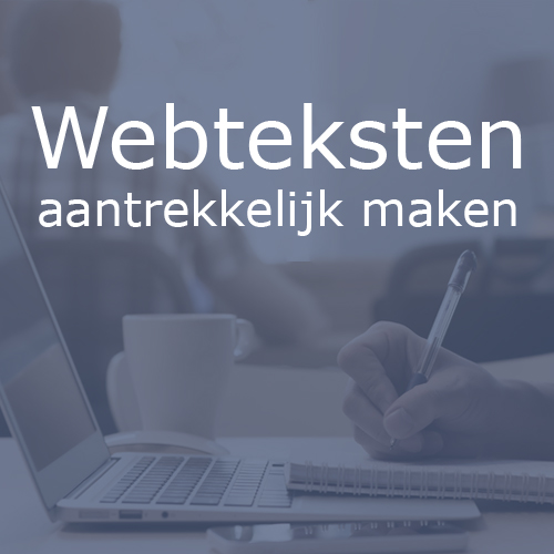 Webteksten aantrekkelijk maken