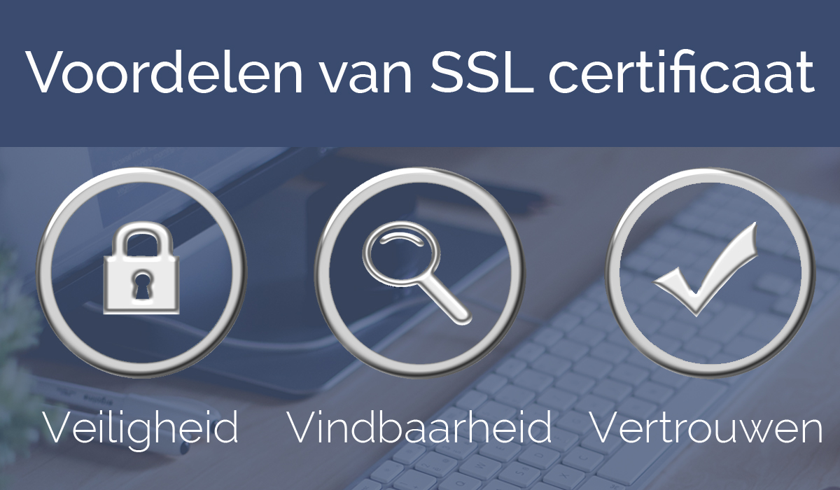 Voordelen van een SSL certificaat