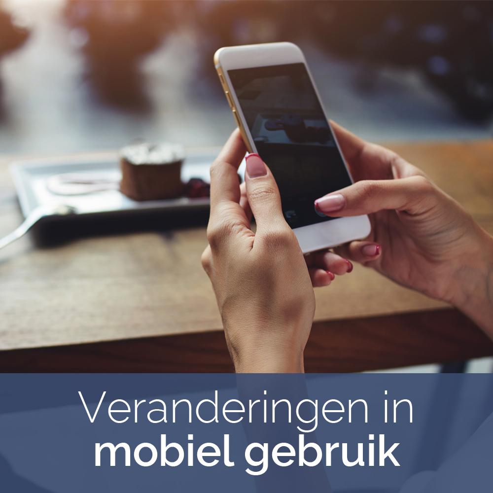 Veranderingen in mobiel gebruik